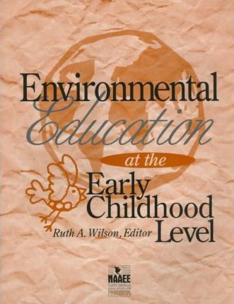 Environmental Education at the Early Childhood Level
