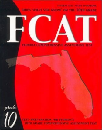 Show What You Know on the 10th Grade Fcat Student Self-Study Workbook