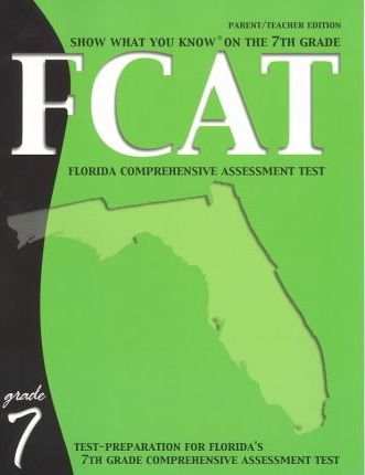 Show What You Know on the 7th Grade Fcat