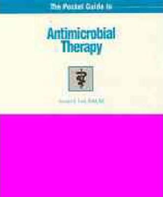 The Pocket Guide to Antimicrobial Therapy