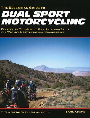 Essential Guide to Dual Sport Motorcycling Cover Image