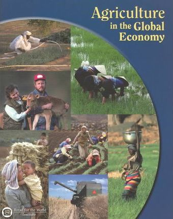 Agriculture in the Global Economy