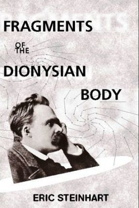 Fragments of the Dionysian Body