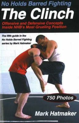 No Holds Barred Fighting: The Clinch