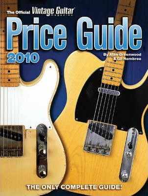 The Official Vintage Guitar Price Guide 2010