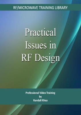 Practical Issues in RF Design