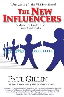 New Influencers: A Marketer's Guide to the New Social Media