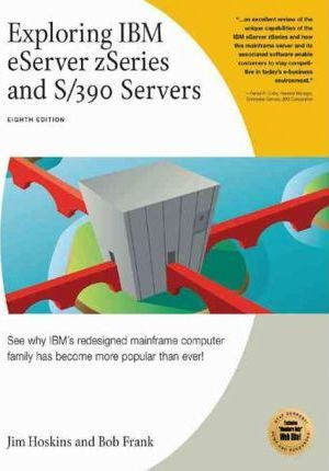 Exploring IBM eServer zSeries and S/390 Servers