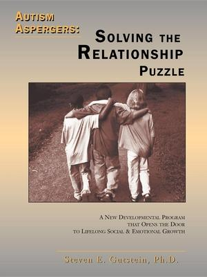 Autism Aspergers: Solving the Relationship Puzzle