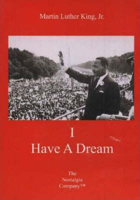 Martin Luther King, Jr, I Have a Dream