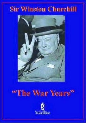 Sir Winston Churchill 'The War Years'