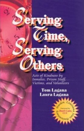 Serving Time, Serving Others