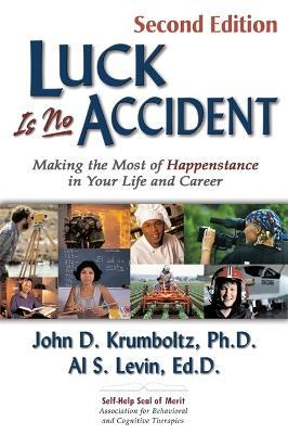 Luck is No Accident, 2nd Edition Cover Image