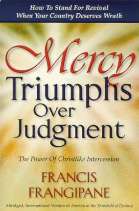 Mercy Triumphs Over Judgment