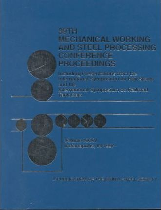 39th Mechanical Working and Steel Processing Conference Proceedings