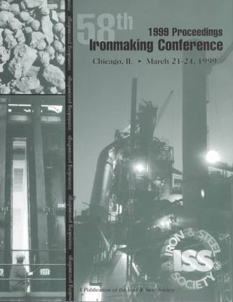 Proceedings of the Annual Iss Ironmaking Conference 1999