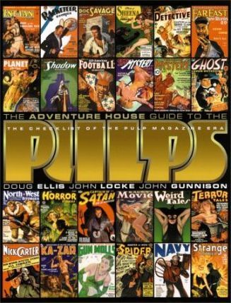 The Adventure House Guide to the Pulps