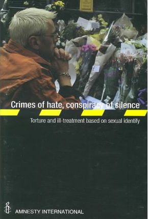 Crimes of Hate, Conspiracy of Silence