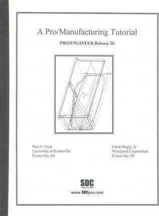 Pro Manufacturing Tutorial Release