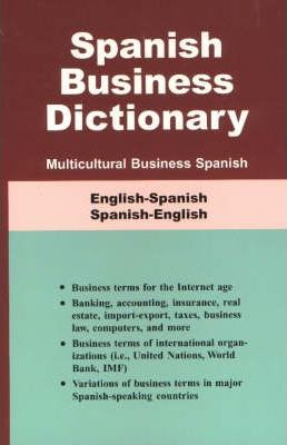 Spanish Business Dictionary  Multicultural Business Spanish