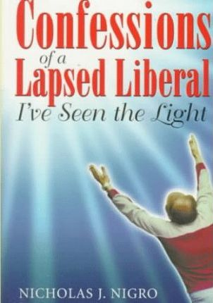 Confessions of a Lapsed Liberal