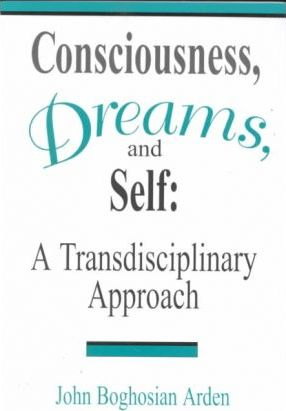 Conciousness, Dreams, and Self