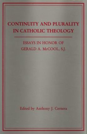 Continuity and Plurality in Catholic Theology