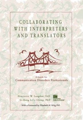Collaborating with Interpreters and Translators