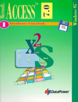 Microsoft Access 7.0 for Windows 95 Introductory