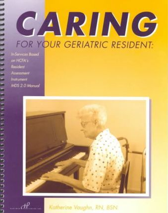 Caring for Your Geriatric Resident