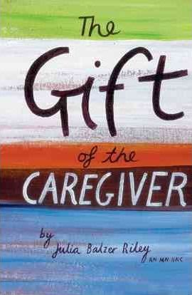 The Gift of the Caregiver