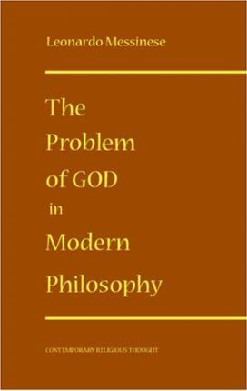 The Problem of God in Modern Philosophy