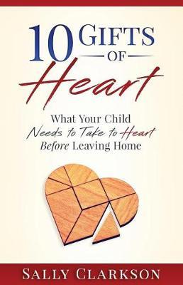 10 Gifts of Heart