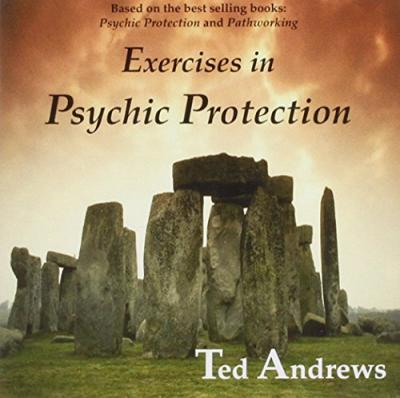 Exercises in Psychic Protection