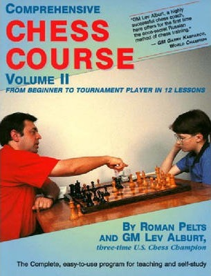 Comprehensive Chess Course, Volume Two : From Beginner to Tournament Player in 12 Lessons