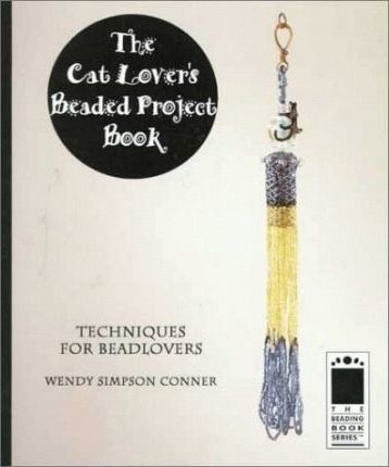 The Cat Lover's Beaded Project Book