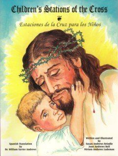 Children's Stations of the Cross (Estaciones de La Cruz Por Los Ninos)