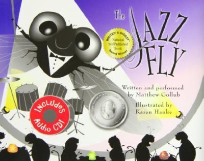 The Jazz Fly W/CD  Starring the Jazz Bugs