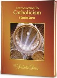 Introduction to Catholicism Teacher's Edition