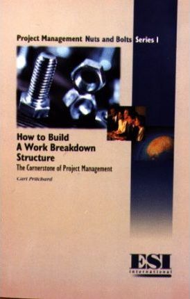 How to Build a Work Breakdown Structure
