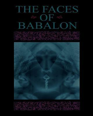 The Faces of Babalon