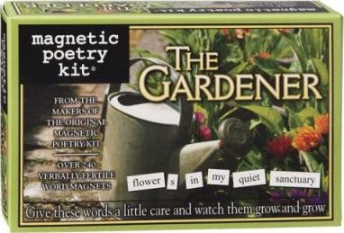 Magnetic Poetry: the Gardener