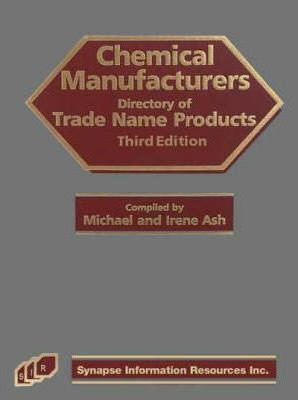 Chemical Manufacturers Directory of Trade Name Products