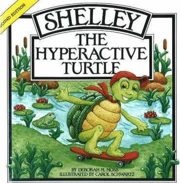 Shelley, the Hyperactive Turtle, 2nd Edition Cover Image