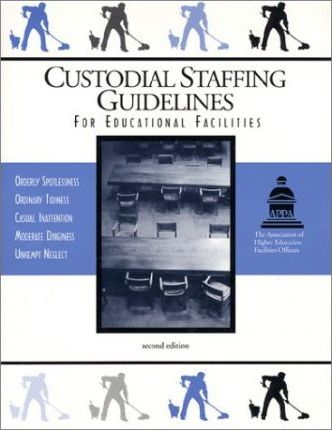 Custodial Staffing Guidelines for Educational Facilities