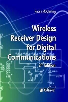 Wireless Receiver Design for Digital Communications : Kevin