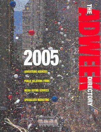 The Adweek Directory 2005