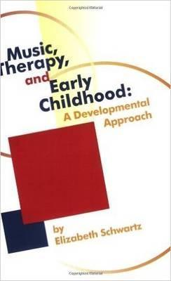 Music, Therapy, and Early Childhood Cover Image