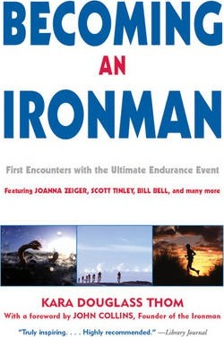Becoming an Ironman : First Encounters with the Ultimate Endurance Event