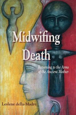 Midwifing Death